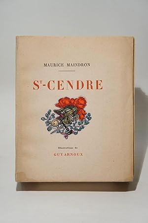 St-Cendre. Illustrations de Guy Arnoux.: MAINDRON (Maurice), ARNOUX