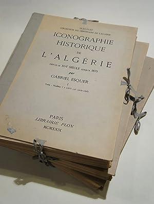Iconographie historique de l'Algérie depuis le XVIe siècle jusqu'à ...