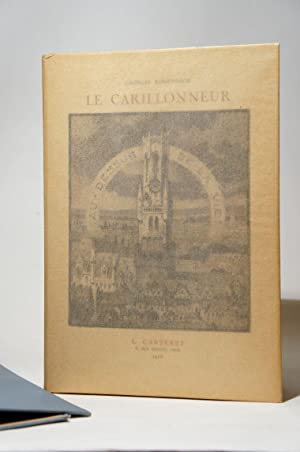 Le carillonneur. Illustré d'eaux-fortes originales de Louis: RODENBACH (Georges), TITZ