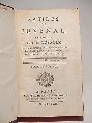 Satires de Juvénal, traduites par M. Dussaulx. Seconde édition.: JUVENAL, DUSAULX