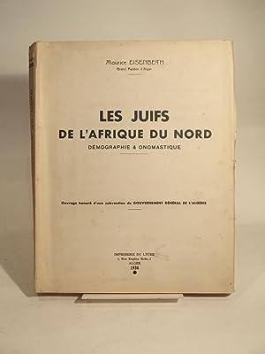 Les Juifs de l'Afrique du Nord. Démographie: EISENBETH (Maurice)