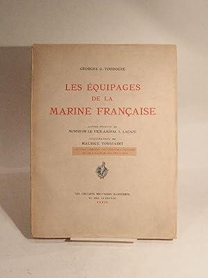 Les équipages de la marine française. Lettre-préface du vice-amiral L. Lacaze....