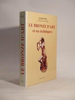 Le bronze d'art et ses techniques: RAMA (Jean Pierre)