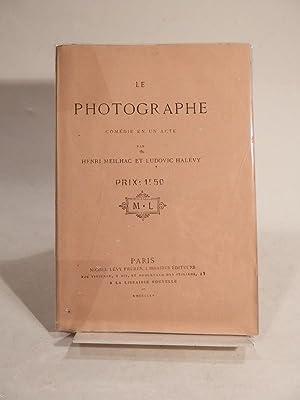 La Photographe. Comédie en un acte.: MEILHAC (Henri), HALEVY