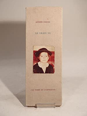 Le Grain nu.: CHEDID (Andrée), PESSIN