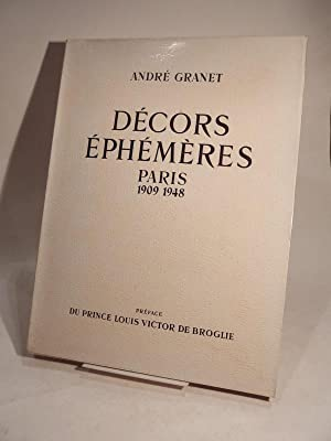 Décors éphémères, Paris 1909 1948. Les Expositions: GRANET (André), DE