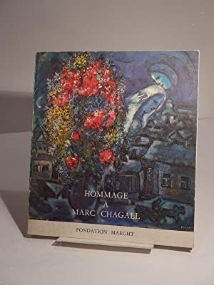 Hommage à Marc Chagall. Oeuvres 1947-1967.: CHAGALL (Marc)