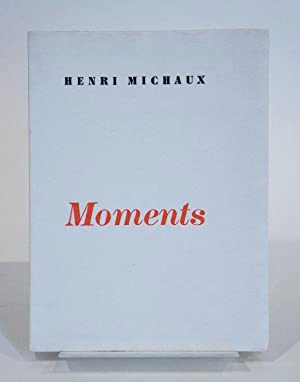 Moments: MICHAUX (Henri)