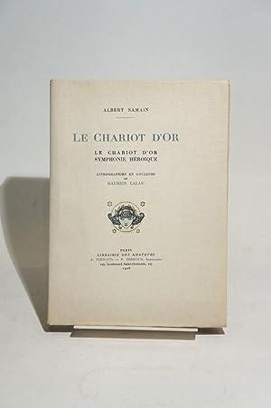 Le chariot d'or. Symphonie héroïque.: LALAU (Maurice), SAMAIN