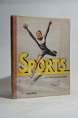 Sports, par Jean de Lascoumettes. Illustrations de Luc Vincent, R. Thoumazeau et Pellos.: ...