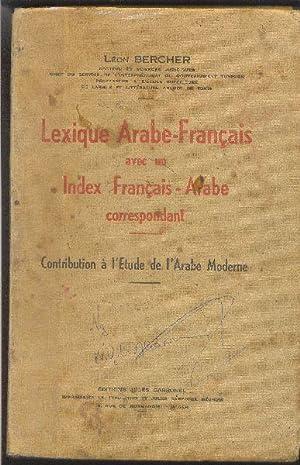 Lexique Arabe-Français avec un Index Français-Arabe correspondant.: BERCHER, Léon
