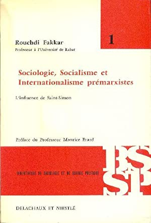 Sociologie, socialisme et internationalisme prémarxistes. L'influence de Saint-Simon.