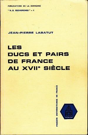 Les ducs et pairs de France au: LABATUT, Jean-Pierre