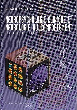 Neuropsychologie clinique et neurologie du comportement. (DEUXIÈME Édition): BOTEZ, Mihai Ioan (...