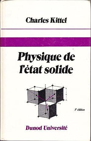 Physique de l'état solide.: KITTEL, Charles /