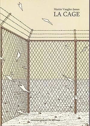 La Cage ou La machine à fabriquer: VAUGHN-JAMES, Martin