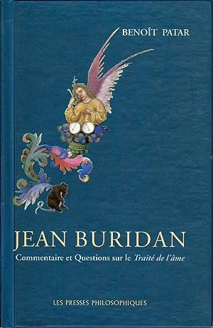 Jean Buridan: Commentaire et questions sur le: PATAR, Benoit /