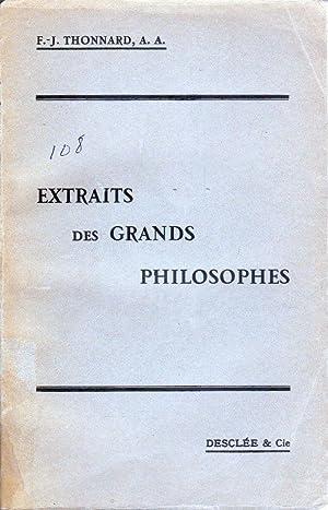 Extraits des grands philosophes.: THONNARD, F.-J. (A.A.)