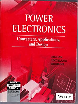 Power Electronics. Converters, Applications and Design. THIRD: MOHAN, Ned /