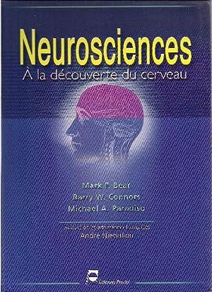 Neurosciences. À la découverte du cerveau.: BEAR, Mark F. / CONNORS, Barry W. / ...