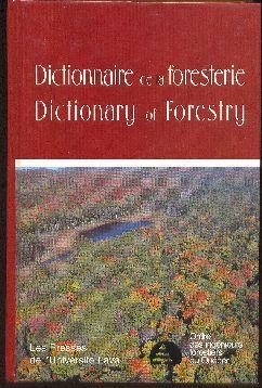Dictionnaire de la Foresterie / Dictionary of Forestry: CÔTÉ, Marc (préparé sous La Direction ...
