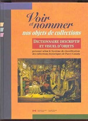 Dictionnaire descriptif et visuel d'objets présenté selon le système de ...