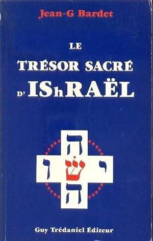 Le Trésor secret D'IShRAËL: BARDET, Jean-G.