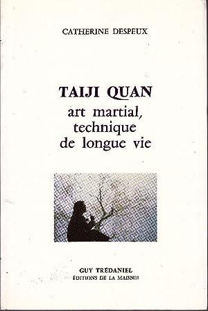 Taiji Quan, art martial, technique de longue: DESPEUX, Catherine
