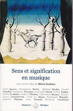 Sens et signification en musique.: GRABÓCZ, Márta (