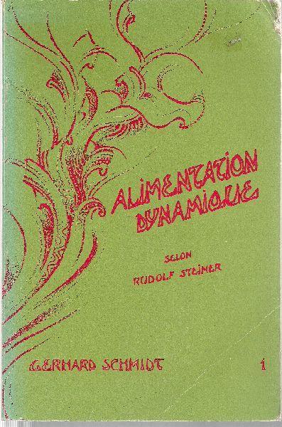 Alimentation dynamique selon Rudolf Steiner. Ce que la science spirituelle de Rudolf Steiner ...