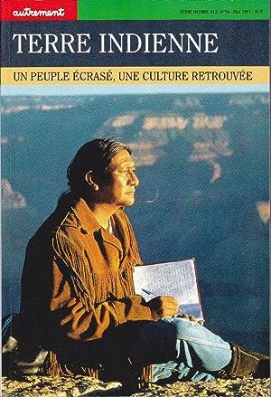 Terre indienne. Un peuple écrasé, une culture retrouvée.: JACQUIN, Philippe (sous la direction de)
