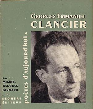 Georges-Emmanuel Clancier.: BERNARD, Michel-Georges