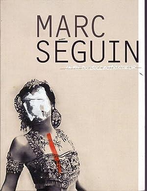 Marc Séguin: La foi du collectionneur.: ROY, Andréanne (Commissaire)