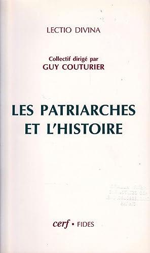 Les patriarches et l'histoire.: COUTURIER, Guy (Collectif