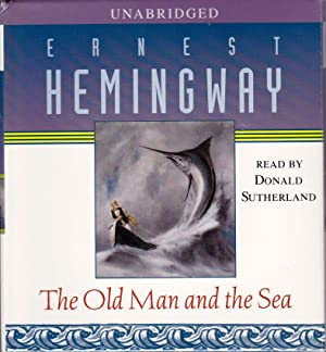 The Old Man and the sea. AUDIOBOOK: HEMINGWAY, Ernest