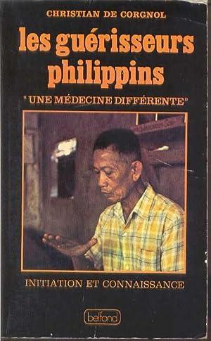 Les Guérisseurs Philippins «Une Médecine différente»: DE CORGNOL, ...