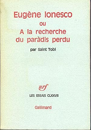 Eugène Ionesco ou À la recherche du: SAINT TOBI