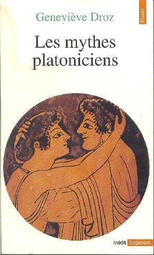 Les mythes platoniciens: DROZ, Geneviève
