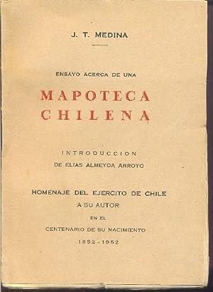 Ensayo Acerca de una Mapoteca Chilena.: MEDINA, J. T.