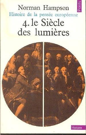 Histoire de la pensée européenne. Tome 4: HAMPSON, Norman