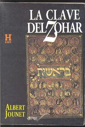 La Clave del Zohar.: JOUNET, Albert