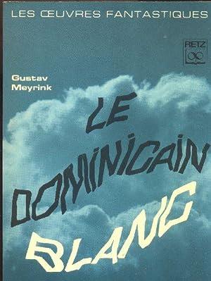 Le dominicain blanc.: MEYRINK, Gustav