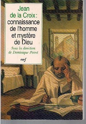 Jean de la Croix: Connaissance de l'homme: POIROT, Dominique (sous