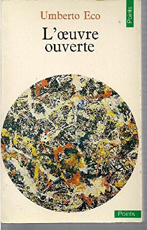 L'oeuvre ouverte.: ECO, Umberto