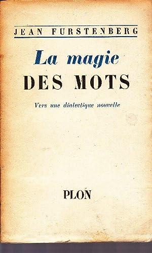 La Magie Des Mots: FURSTENBERG, Jean