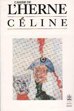 Céline.: LES CAHIERS DE L'HERNE