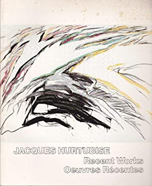 Jacques Hurtubise Recent Works / Oeuvres récentes: SHEE, Mary-Venner