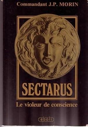 SECTARUS, LE VIOLEUR DE CONSCIENCE: J.P. MORIN (Commandant)
