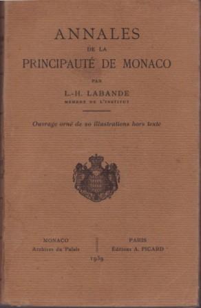 ANNALES DE LA PRINCIPAUTE DE MONACO: L.H. LABANDE