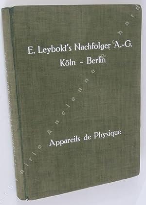 Appareils et Dispositifs pour l'Enseignement de Physique: Catalogue], E. Leybold's